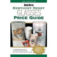 Kentucky Derby Glasses Price Guide, 9781581501834