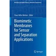 Biomimetic Membranes for Sensor and Separation Applications, 9789400721838