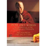 In My Own Words : An Introduction to My Teachings and Philos..., 9781401931841  
