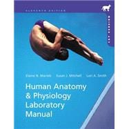 Human Anatomy & Physiology Laboratory Manual with Mastering A&P, Cat Version 11/e,9780321821843
