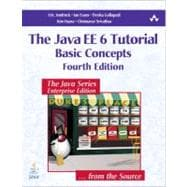 Java EE 6 Tutorial Vol. 1 : Basic Concepts, 9780137081851  