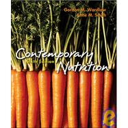 Contemporary Nutrition : Issues and Insights,9780072501858