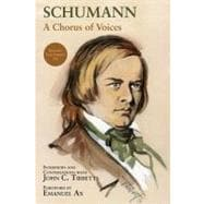 Schumann - A Chorus of Voices, 9781574671858  