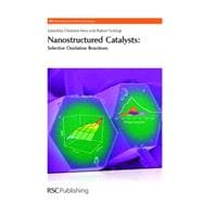 Nanostructured Catalysts: Selective Oxidation Reactions, 9780854041862