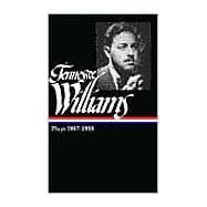 Tennessee Williams Vol. I : Plays, 1937-1955