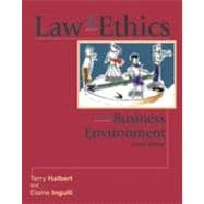 Law and Ethics in the Business Environment,9780324121865