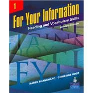 For Your Information 1 Reading and Vocabulary Skills,9780131991866