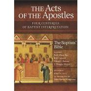 The Acts of the Apostles: Four Centuries of Baptist Interpre..., 9781602581869  