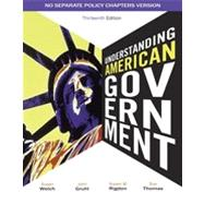 Understanding American Government - No Separate Policy Chapter,9781111341879