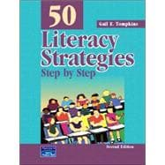 50 Literacy Strategies : Step-by-Step,9780131121881