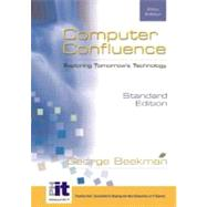 Computer Confluence: Exploring Tomorrow's Technology (With CD-ROM)