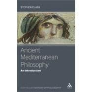 Ancient Mediterranean Philosophy : An Introduction, 9781441101884  