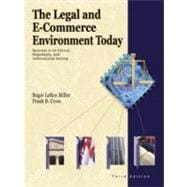 The Legal and E-Commerce Environment Today: Business in Its Ethical, Regulatory, and International Setting