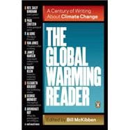 The Global Warming Reader: A Century of Writing About Climat..., 9780143121893