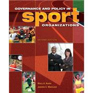 Governance and Policy in Sport Organizations,9781890871895