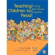 Teaching Children to Read : Putting the Pieces Together,9780131121898