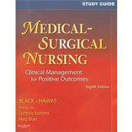 Medical-Surgical Nursing: Clinical Management for Positive Outcomes,9781416051909