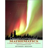Developmental Mathematics : College Mathematics and Introductory Algebra