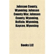 Johnson County, Wyoming : Johnson County War