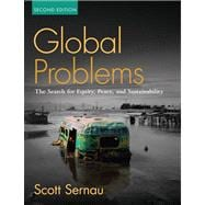 Global Problems : The Search for Equity, Peacend Sustainability- (Value Pack W/MySearchLab),9780205701919