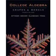 College Algebra : Graphs and Models with Graphing Calculator Manual Package,9780321531926