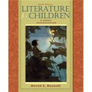 Literature for Children : A Short Introduction,9780205591930