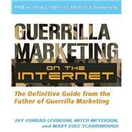 Guerrilla Marketing on the Internet : The Definitive Guide f..., 9781599181943  