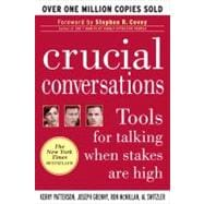 Crucial Conversations : Tools for Talking When Stakes are Hi..., 9780071401944