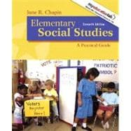 Elementary Social Studies A Practical Guide (with MyEducationLab),9780205641949