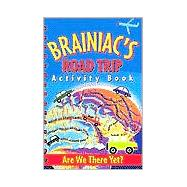 Brainiac Road Trip Activity Book, 9780880881951