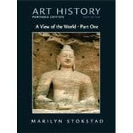 Art History Portable Edition, Book 3 : A View of the World (with MyArtKit Student Access Code Card),9780205671953