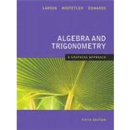 Algebra and Trigonometry A Graphing Approach 5th Edition,9780618851959