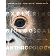 Exploring Biological Anthropology The Essentials Plus NEW MyAnthroLab with eText -- Access Card Package,9780205861965