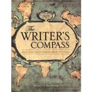 The Writer's Compass: From Story Map to Finished Draft in 7 ..., 9781599631974
