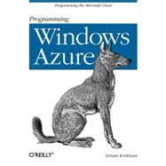 Programming Windows Azure : Programming the Microsoft Cloud, 9780596801977  