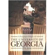 A Pictorial History of the University of Georgia,9780820321981