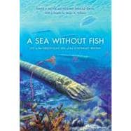 A Sea without Fish: Life in the Ordovician Sea of the Cincinnati Region,9780253351982