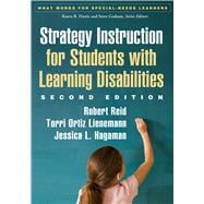 Strategy Instruction for Students with Learning Disabilities, Second Edition,9781462511983