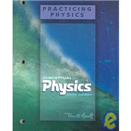 Conceptual Physics : Practicing Physics Workbook