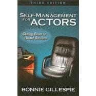 Self-Management for Actors: Getting Down to (Show) Business, 9780972301992