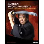 Samurai Swordsmanship : The Batto, Kenjutsu, and Tameshiri of Eishin-Ryu,9780897501996