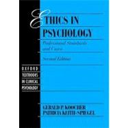 Ethics in Psychology Professional Standards and Cases