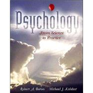 Psychology : From Science to Practice