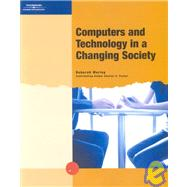 Computers And Technology In A Changing Society, 1st Edition,9780619162016
