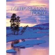 Meteorology Today  Book and Cdr: An Introduction to Weather, Climate, and the Environment/With Infotrak