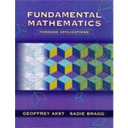 Fundamental Mathematics Through Applications