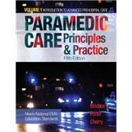 Paramedic Care Principles & Practice, Volume 1