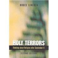 Holy Terrors : Thinking about Religion after September 11,9780226482033