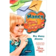 Nancy, que hago? / Nancy, What Should I Do?, 9781616052034