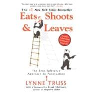 Eats, Shoots and Leaves : The Zero Tolerance Approach to Pun..., 9781592402038